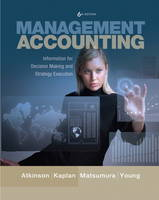 Management Accounting: Information for Decision-Making and Strategy Execution (Hardback)