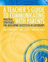 A Teacher's Guide to Communicating with Parents: Practical Strategies for Developing Successful Relationships (Paperback)