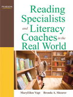 Reading Specialists and Literacy Coaches in the Real World (Paperback)