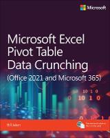 Microsoft Excel 365 Pivot Table Data Crunching - Business Skills (Paperback)