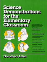 Science Demonstrations For The Elementary Classroom (Paperback)