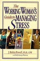 The Working Women's Guide to Managing Stress (Paperback)