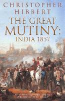 The Great Mutiny: India 1857 (Paperback)