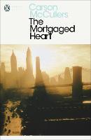 The Mortgaged Heart - Penguin Modern Classics (Paperback)