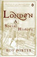 London: A Social History (Paperback)