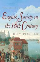 The Penguin Social History of Britain: English Society in the Eighteenth Century (Paperback)