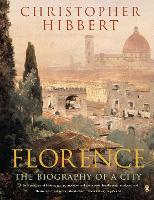 Florence: The Biography of a City (Paperback)
