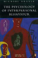 The Psychology of Interpersonal Behaviour (Paperback)