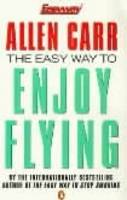 The Easy Way to Enjoy Flying (Paperback)