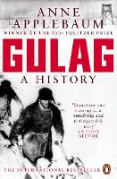 Gulag: A History of the Soviet Camps (Paperback)