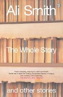 The Whole Story and Other Stories (Paperback)