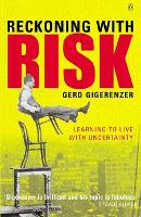 Reckoning with Risk: Learning to Live with Uncertainty (Paperback)