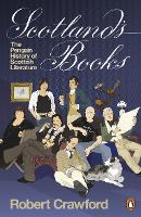 Scotland's Books: The Penguin History of Scottish Literature (Paperback)
