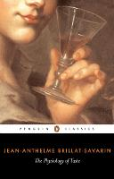 The Physiology of Taste (Paperback)