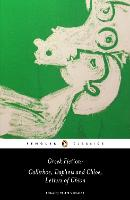 Greek Fiction: Callirhoe, Daphnis and Chloe, Letters of Chion (Paperback)