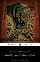 A Dead Man's Memoir: A Theatrical Novel (Paperback)