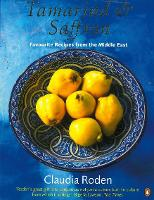 Tamarind & Saffron: Favourite Recipes from the Middle East (Paperback)