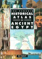The Penguin Historical Atlas of Ancient Egypt (Paperback)