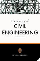The New Penguin Dictionary of Civil Engineering (Paperback)