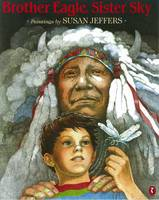Brother Eagle, Sister Sky (Paperback)