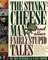 The Stinky Cheese Man and Other Fairly Stupid Tales (Paperback)
