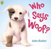 Who Says Woof? (Paperback)