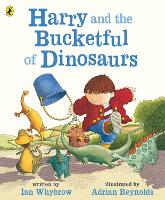 Harry and the Bucketful of Dinosaurs - Harry and the Dinosaurs (Paperback)