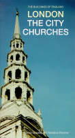 London: The City Churches - The Buildings of England (Paperback)