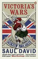 Victoria's Wars: The Rise of Empire (Paperback)