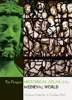 The Penguin Historical Atlas of the Medieval World (Paperback)