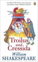Troilus and Cressida - Penguin Shakespeare (Paperback)