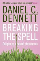 Breaking the Spell: Religion as a Natural Phenomenon (Paperback)
