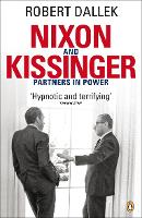 Nixon and Kissinger: Partners in Power (Paperback)