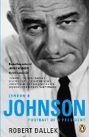 Lyndon B. Johnson: Portrait of a President (Paperback)