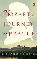 Mozart's Journey to Prague - Penguin Classics (Paperback)