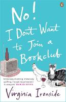 No! I Don't Want to Join a Bookclub (Paperback)