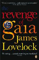 The Revenge of Gaia: Why the Earth is Fighting Back and How We Can Still Save Humanity (Paperback)