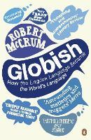 Globish: How the English Language became the World's Language (Paperback)