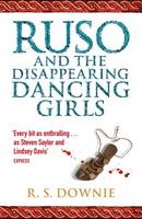 Ruso and the Disappearing Dancing Girls: Roman Historical Mystery (Paperback)