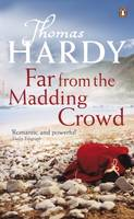 Far from the Madding Crowd - Penguin Classics (Paperback)