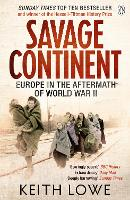 Savage Continent: Europe in the Aftermath of World War II (Paperback)