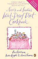 Neris and India's Idiot-Proof Diet Cookbook (Paperback)