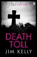 Death Toll - DI Peter Shaw & DS George Valentine (Paperback)