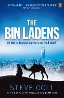 The Bin Ladens: Oil, Money, Terrorism and the Secret Saudi World (Paperback)