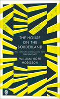 The House on the Borderland - Penguin Classics (Paperback)