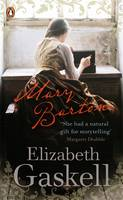 Mary Barton: A Tale of Manchester Life - Penguin Classics (Paperback)