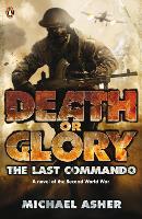 Death or Glory I: The Last Commando - Death or Glory (Paperback)