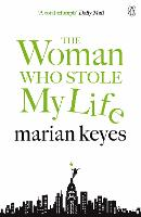 The Woman Who Stole My Life (Paperback)
