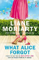 What Alice Forgot: From the bestselling author of Big Little Lies, now an award winning TV series (Paperback)