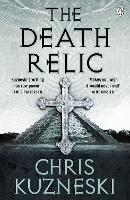 The Death Relic - Jonathon Payne & David Jones (Paperback)